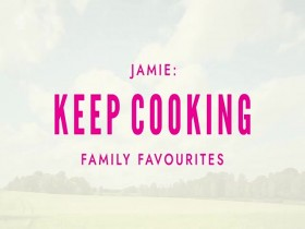 Jamie Keep Cooking Family Favourites S01E05 480p x264-mSD EZTV