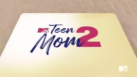 Teen Mom 2 S10E01 New Season Old Wounds 720p HEVC x265-MeGusta EZTV